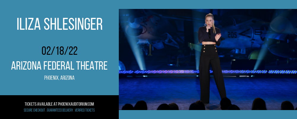 Iliza Shlesinger at Arizona Federal Theatre