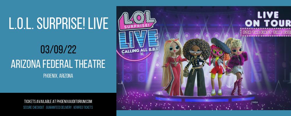 L.O.L. Surprise! Live at Arizona Federal Theatre