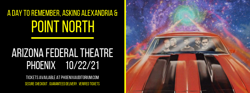 A Day To Remember, Asking Alexandria & Point North at Arizona Federal Theatre